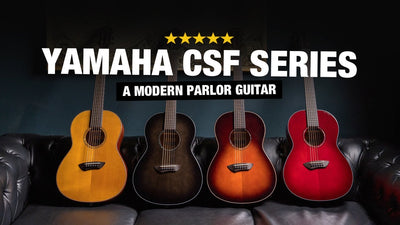Yamaha CSF Series Parlor Guitars - New for 2020