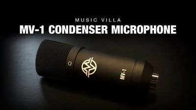 The Music Villa MV-1 Condenser Microphone - The Best $90 You'll Ever Spend!
