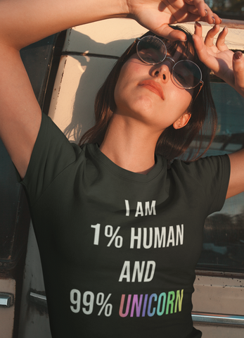 I am 99% unicorn Women T-shirt