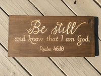 Psalm 46:10 Be Still and know that I am God Bible Verse Wood Sign Wall Decor Art, Scripture sign