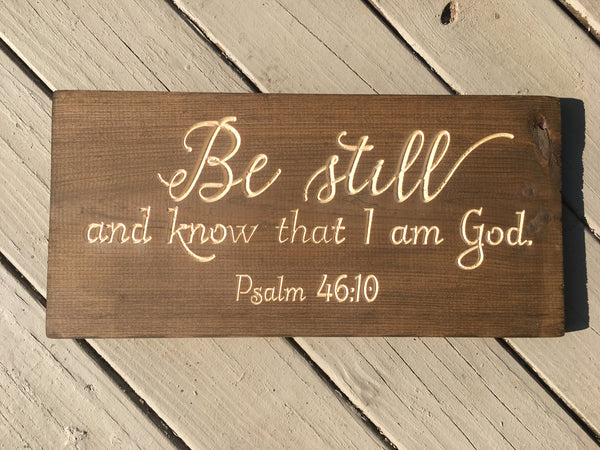 Psalm 46:10 Be Still and know that I am God Bible Verse Wood Sign Wall Decor Art, Custom Scripture sign