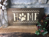 Home with a paw print Wood Sign Wall Decor Art