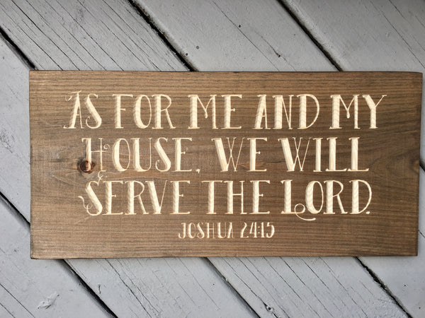 Joshua 24:15 As for me and my house we will serve the Lord Bible Verse Wood Sign Wall Decor Art, Custom Scripture sign