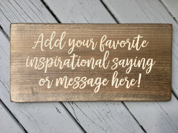 "Custom Personalized Sign 9""x19"", Pine Wood/ Brown Stain"