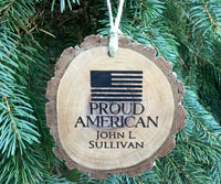 Personalized Wood ornament custom engraved American Flag Patriotic USA/Veteran/Military wood slice