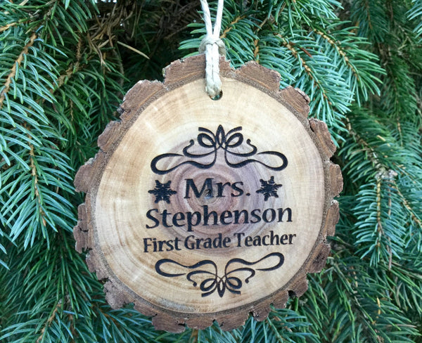 Personalized Teacher Christmas Ornament Gift engraved Wood Slice custom rustic decoration