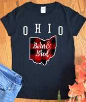 Ohio Shirts Born and Bred Home State Resident Made in Ohio for Women Ladies Tee Shirt Local Pride TShirt