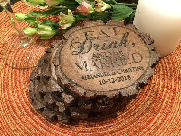 4 Personalized wedding coasters, custom wedding gift, eat drink and be married coaster, custom wedding plaque,  rustic wedding gift