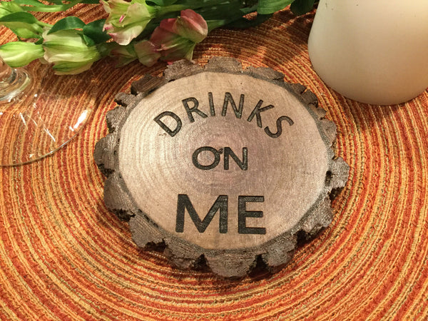 4 Rustic Coasters with Drinks on Me, Set of four wood slice live edge bark coaster