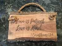 love is patient love is kind 1 Corinthians 13:4 | Scripture sign | live edge sign | Bible verse sign | Christian wood sign | Jesus sign