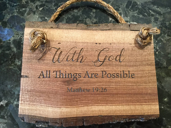 With God all things are possible, Matthew 19:28  scripture Verse wood saying Wall Art Wooden Sign Home Decor Rustic Farmhouse Christian sign