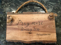 Pray more worry less, Philippians 4:6 Scripture Verse wood saying Wall Art Wooden Sign Home Decor Rustic Farmhouse Christian sign