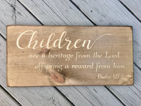 Bible Verse Wall Art Children are a Heritage from the Lord Wood Sign Christian Wall Art Scripture Signs Christian Nursery Baby Home Decor