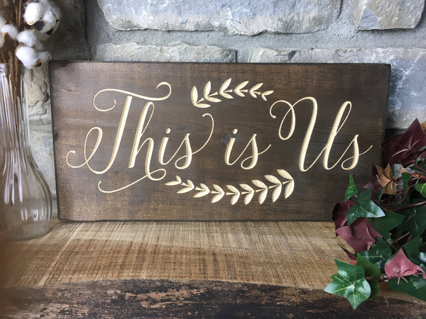 This is Us Sign This is Us Wood Sign for Home Decor Wood Signs Sayings about Family Wood Signs with Quotes Carved Engraved Rustic Farmhouse