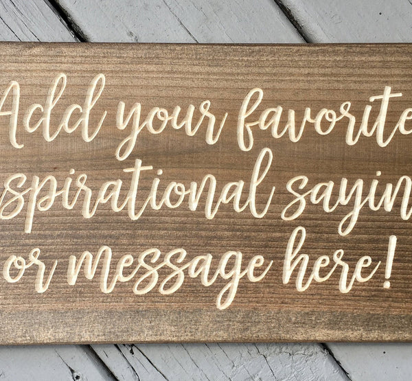 "6""x9"" Custom Wood Sign Personalized Quote Saying Wooden Plaque Signs; Gift for Rustic Home Decor Kids Room, Office Small Wall Decor Signage"