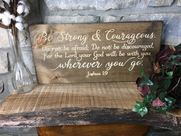 Bible Verse Wall Art Joshua 1:9 Be Strong and Courageous Wood Sign Christian Wall Art Scripture Signs Christian Home Decor