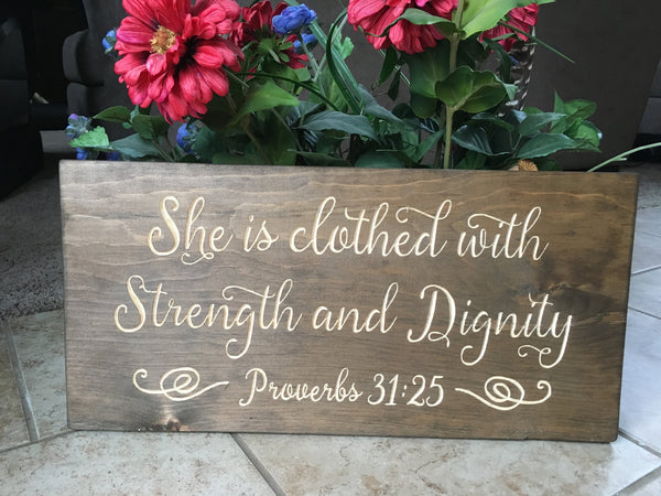 Proverbs 31 Sign Wood Bible Verse Sign She is Clothed with Strength and Dignity Christian Wall Art Scripture Home Decor Womens Gift for Her