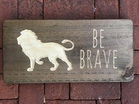Be Brave Lion Wood Sign Boys Room Decor Wall Art