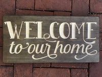 Welcome to our home Wood Sign Wall Decor Art