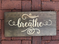 Breathe Wood Wall Sign Inspirational Room Decor Art