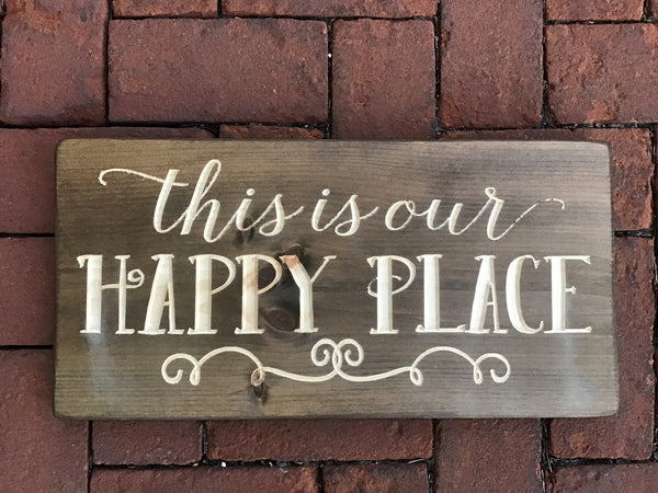 This is our happy place Wood Sign Wall Decor Art