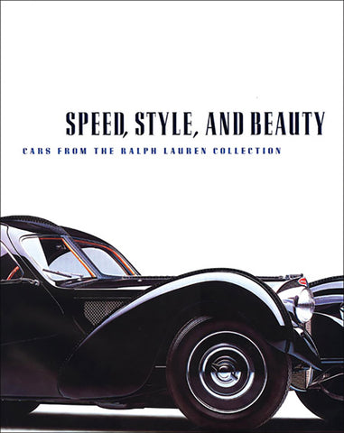 Speed, Style and Beauty. Ralph Lauren Collection