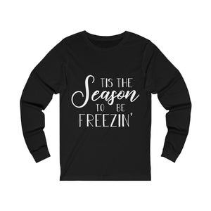 Tis the Season to be Freezin'