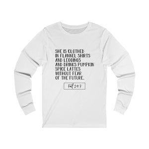 She is Clothed...Fall Long Sleeve