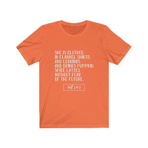 She is Clothed...Fall Tee