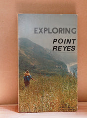 Exploring in Point Reyes - Phil Arnot