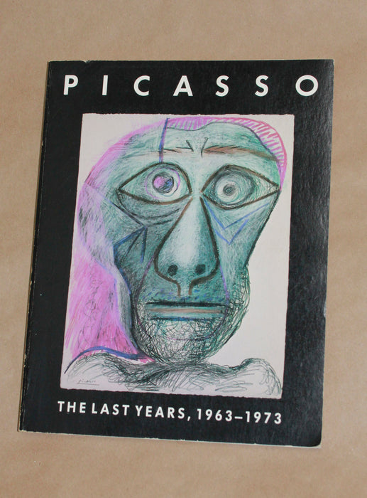 Picasso, The Last Years 1963-1973 - Gert Schiff