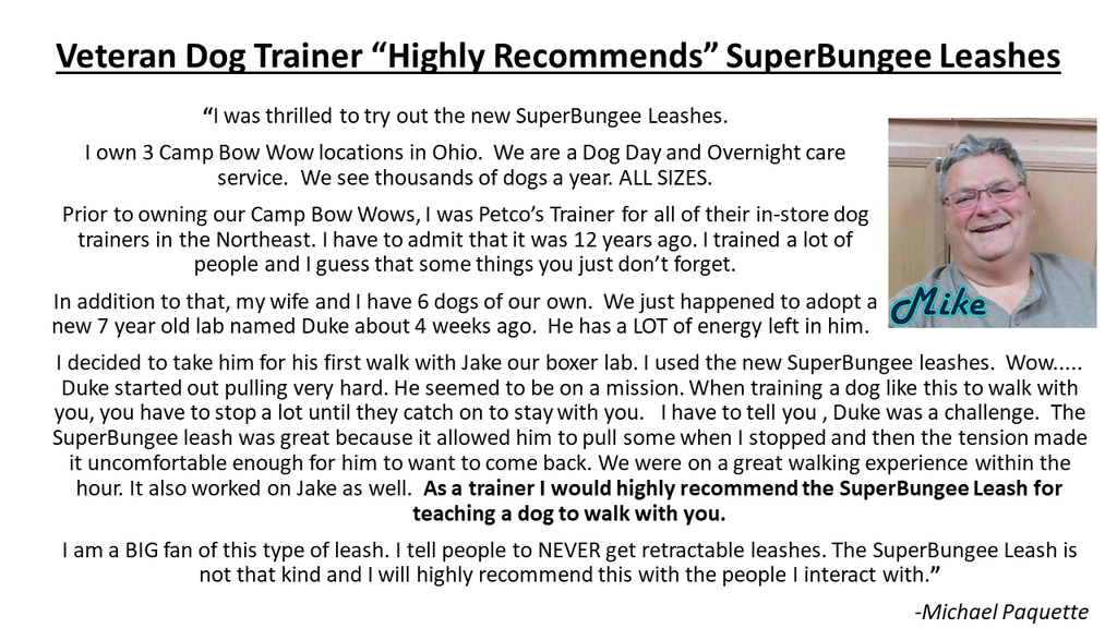Veteran dog trainer highly recommends SuperBungee Leashes