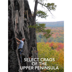 Select Crags of the Upper Peninsula