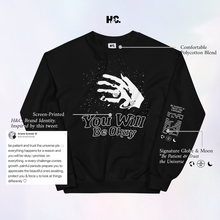 Load image into Gallery viewer, You Will Be Okay Crewneck