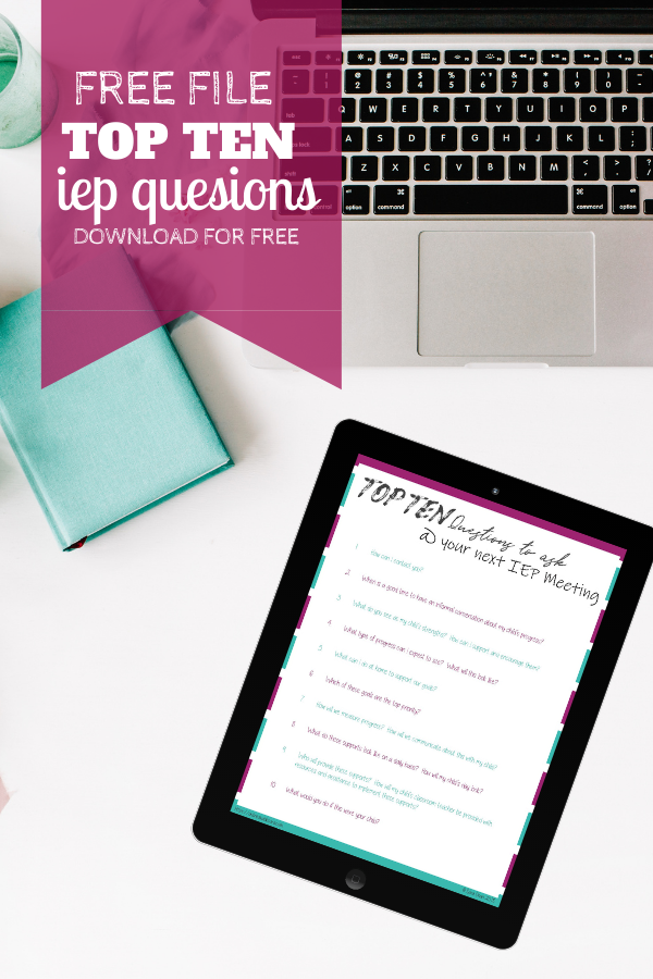 Freebie - Top Ten Questions for IEP Meeting