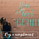 pay a compliment  act of kindness friendship