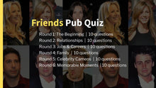 Load image into Gallery viewer, Friends Pub Quiz