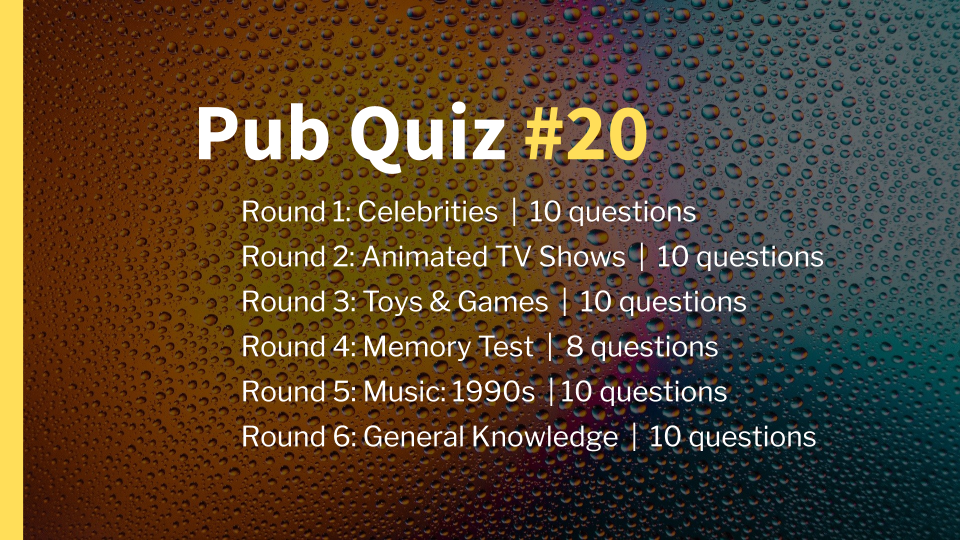 Ready-Made Pub Quiz #20