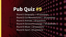 Load image into Gallery viewer, Ready-Made Pub Quiz #9