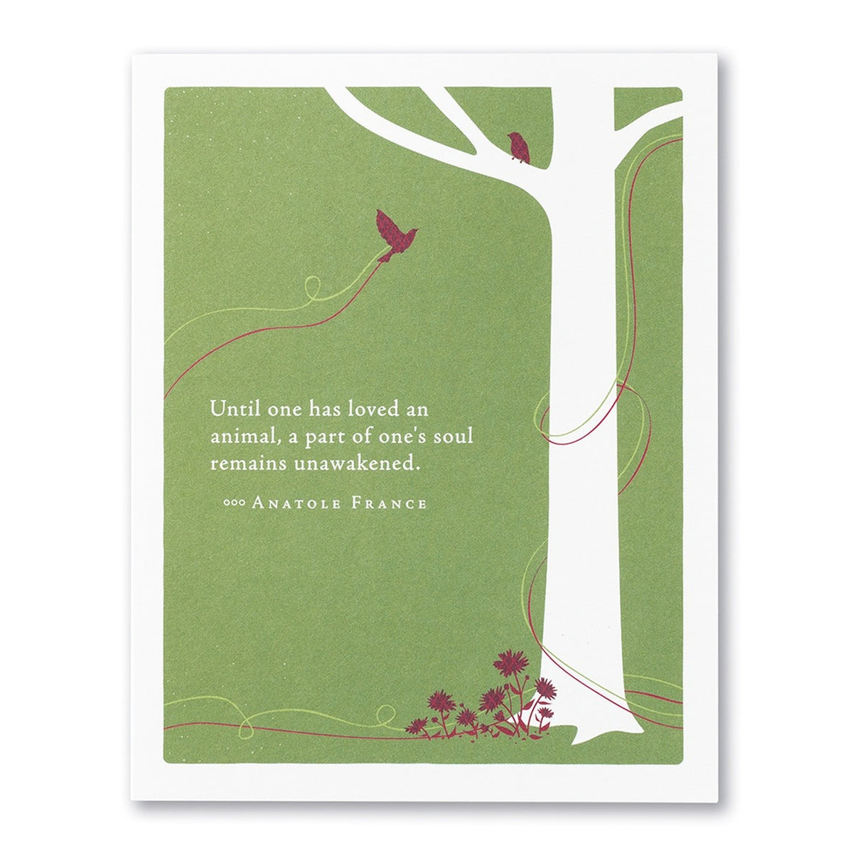 Greeting Card ( Until one has loved ) Pet Sympathy