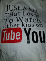 """Just a kid that loves to watch other kids on YouTube"""