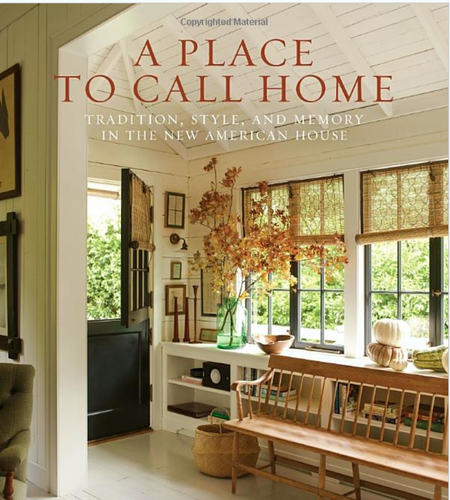 A Place to Call Home Book by Gil Schafer III