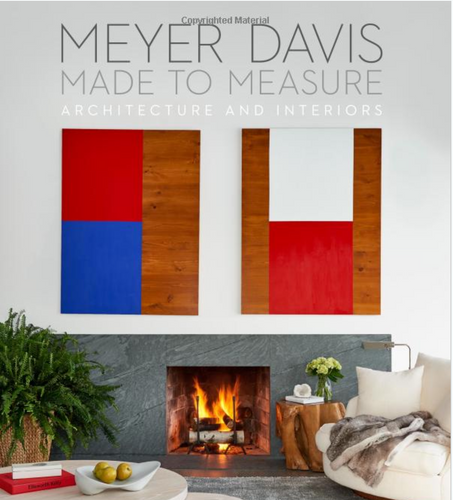 Made To Measure Book by Meyer Davis Studio Inc