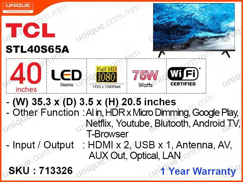 "TCL 40"" LED FHD Android TV 40S65A"