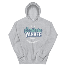 Load image into Gallery viewer, It's A Southern Yankee Thing Fuhgeddaboutit! Unisex Hoodie - Southern Yankee