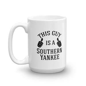 "Our ""This Guy"" 11oz and 15oz Coffee Mug - The Southern Yankee"