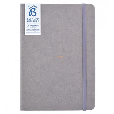 Busy B - Busy Life Notebook - A5 Faux Grey