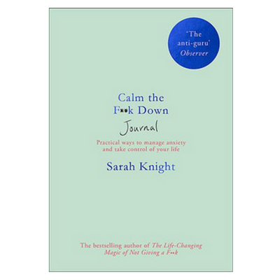 Calm the F**k Down Journal