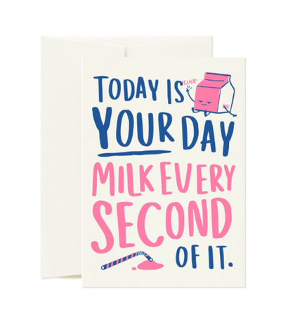 Card Nest - 'Milk Every Second' Greetings Card