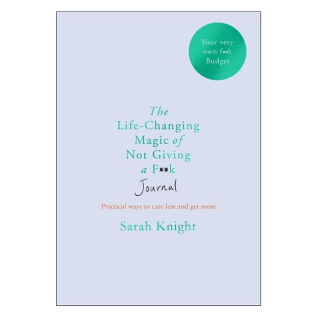 Life Changing Magic Of Not Giving a F**k Journal